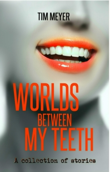 worlds-between-my-teeth-final-ebook